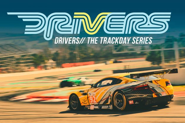 DRIVERS// the trackday series 2021